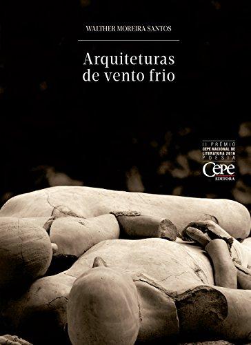 Arquiteturas de vento frio (Portuguese Edition)