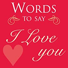 Words to Say I Love You