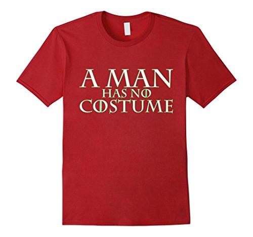 [Mens A Man Has No Costume t shirt (Halloween DIY neon hyphy toop) Medium Cranberry] (Bloody Valentine Costume)