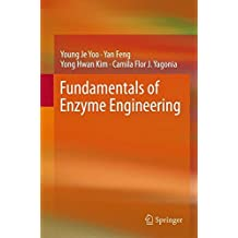 Fundamentals of Enzyme Engineering