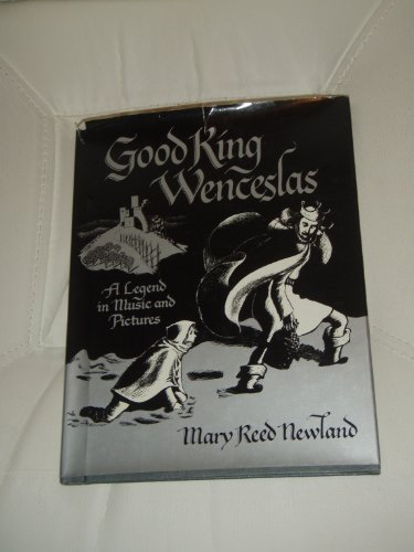 Good King Wenceslas: A Legend in Music and Pictures