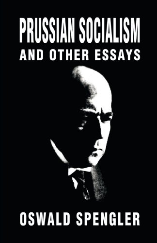 Book cover from Prussian Socialism and Other Essays by Oswald Spengler