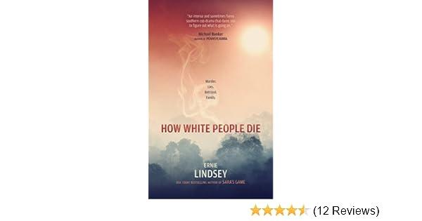 How White People Die