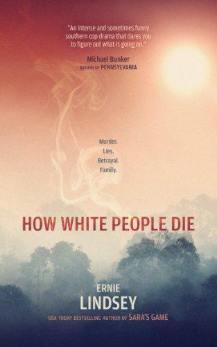 How White People Die By Lindsey Ernie