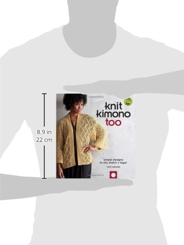 Knit Kimono Too: Simple Designs to Mix, Match, and Layer by Interweave Press (Image #2)