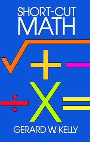 Short-Cut Math (Dover Books on Mathematics) (Tables Tricks Multiplication)
