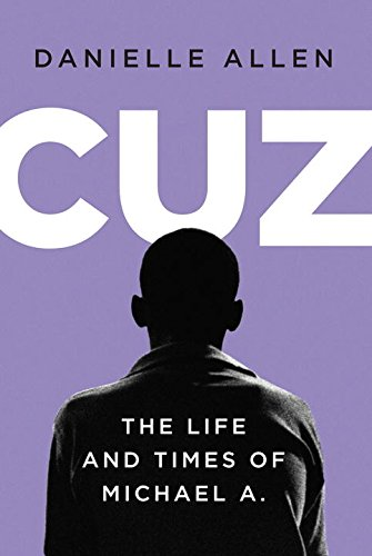 Cuz: The Life and Times of Michael A. cover