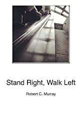 Stand Right, Walk Left