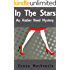 In The Stars: A Fun and Flirty Romantic Mystery (Amber Reed Mystery Book 1)