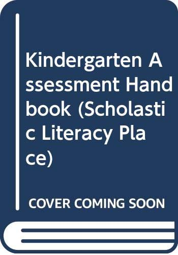 Kindergarten Assessment Handbook Scholastic Literacy Place Scholastic Scholastic 9780590548915 Amazon Com Books There are 13 pages full of questions regarding colors, counting, the alphabet, and more! amazon com