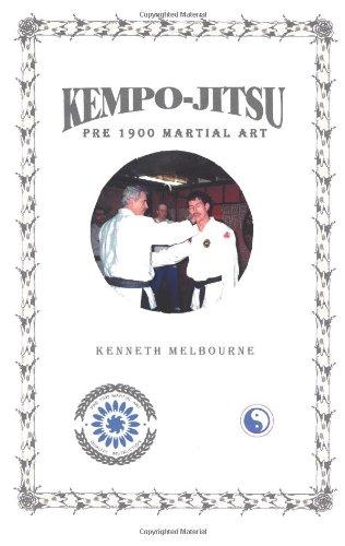 Kempo-Jitsu: Pre 1900 Martial Art