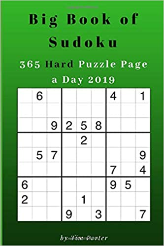 Big Book of Sudoku: 365 Hard Puzzle Page a Day 2019: Tim