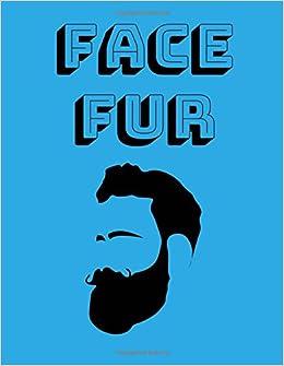 Descargar E Torrent Face Fur: Funny Beard Composition Notebook, 100 Pages, College Ruled Leer Formato Epub