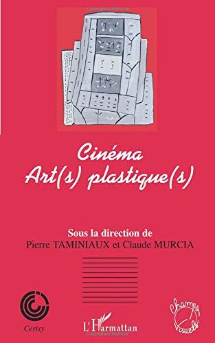 Cinéma Art(s) plastique(s) (French Edition) ebook