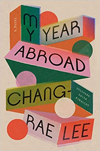 Review: My Year Abroad, Chang-Rae Lee
