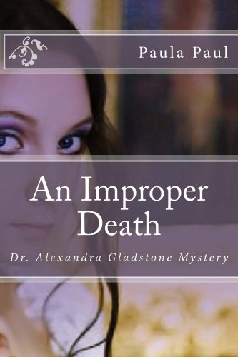 An Improper Death (Dr. Alexandra Gladstone Book 2)