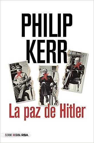 La paz de Hitler de Philip Kerr