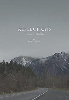 Reflections: An Oral History of Twin Peaks by [Dukes, Brad]