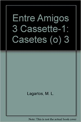 Entre Amigos 3 Cassette-1: Casetes (o) 3 (Spanish Edition): M. L. Lagartos, M. I. Martin Herrera, A. Rebollo Ramos: 9788478610464: Amazon.com: Books
