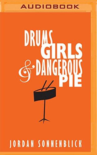 Drums, Girls, and Dangerous Pie, by Jordan Sonnenblick