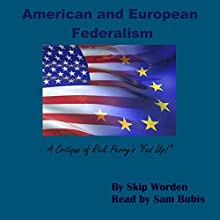 American and European Federalism: A Critique of Rick Perry's