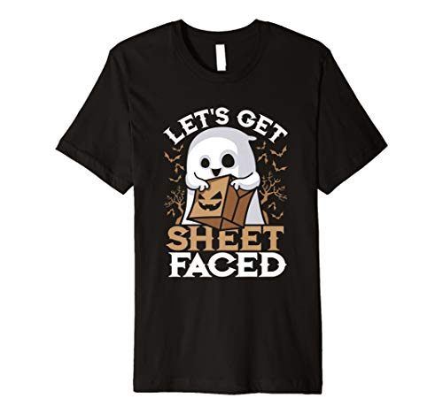 Lets Get Sheet Faced T-Shirt Halloween Pun Quote