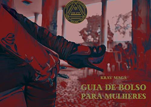 KRAV MAGÁ - GUIA DE BOLSO PARA MULHERES (Portuguese Edition) by [DEMARA,