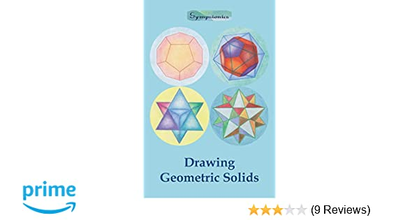 Amazon com: Drawing Geometric Solids: How to Draw Polyhedra from