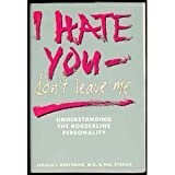 img - for I Hate You - Don't Leave Me: Understanding the Borderline Personality by Jerold J. Kreisman (1989-11-03) book / textbook / text book