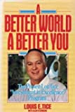 "A Better World, a Better You: The Proven Lou Tice ""Investment in Excellence"" Program"