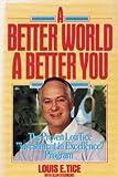 Better World, a Better You, Louis E. Tice, 0130734799