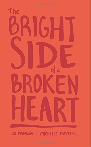 The Bright Side of a Broken Heart