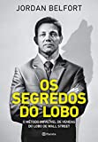 capa de Os segredos do lobo: O método infalível de venda do Lobo de Wall Street