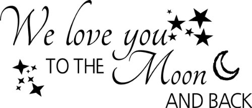 We love you to the Moon and back wall quote wall sticker ...