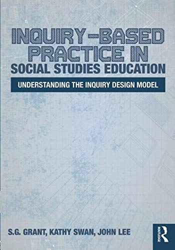 G&s Design - Inquiry-Based Practice in Social Studies Education