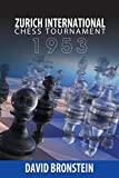 Zurich International Chess Tournament, 1953-David Bronstein