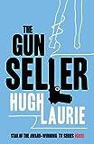 The Gun Seller by Hugh Laurie (2004-10-07)