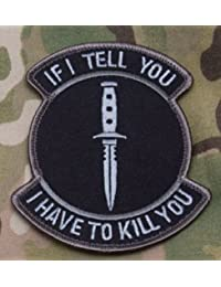 IF I TELL YOU SWAT MIL SPEC PATCH