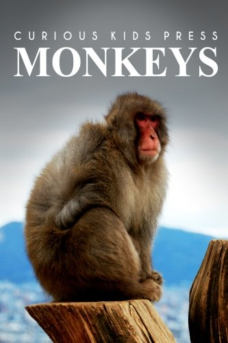 Monkeys: Amazing Facts about Monkeys | Kids Picture Book