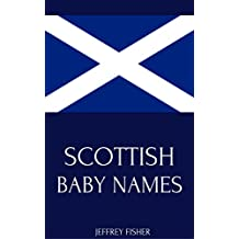 Scottish Baby Names: Names from Scotland for Girls and Boys