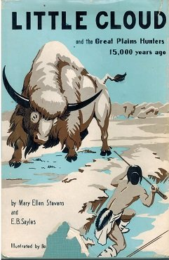 Little Cloud and the Great Plains Hunters 15,000 Years (Great Plains Hunter)
