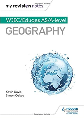 My Revision Notes: WJEC/Eduqas AS/A-level Geography (MRN): Amazon co