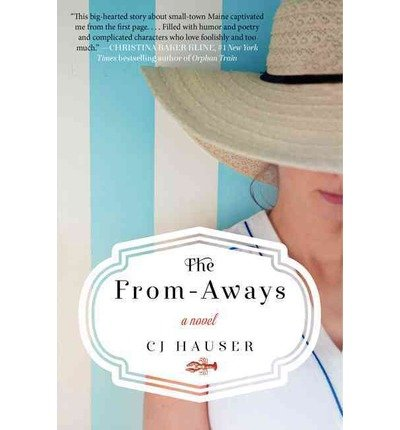 CJ Hauser The From-Aways (Paperback) - Common