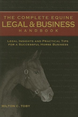 Complete Equine Legal+Business Handbook