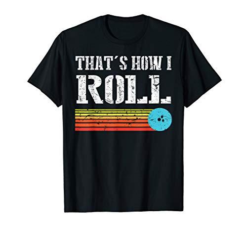 Funny Bowling Tee That's how I Roll Retro Bowling Shirt