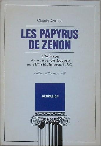 Livres gratuits Les Papyrus de Zénon : L'horizon d'un grec en Egypte au IIIe siècle avant J.C. pdf, epub