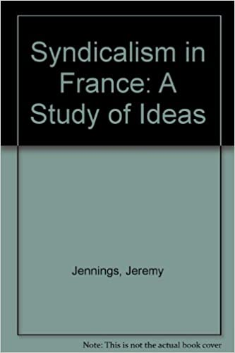 Syndicalism in france a study of ideas by jeremy jennings syndicalism in france a study of ideas by jeremy jennings fandeluxe Gallery