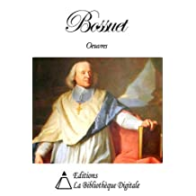 Oeuvres de Bossuet (French Edition)