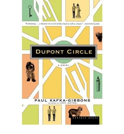 By Paul Kafka-Gibbons - Dupont Circle: A Novel (2002-05-30) [Paperback] ebook