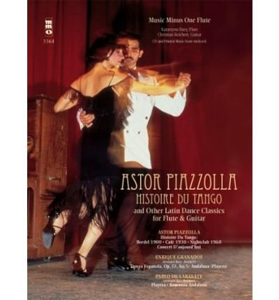 Astor Piazzolla: Histoire Du Tango and Other Latin Dance Classics for Flute & Guitar (Mixed media product) - Common